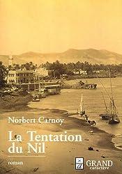 La Tentation du Nil (ou Le Livre de la nuit)