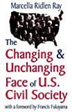 Changing and Unchanging Face of U. S. Civil Society, Ray, Marcella Ridlen and Ray, Marcella, 0765801396