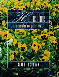 Horticulture: Principles and Practices (2nd Edition)