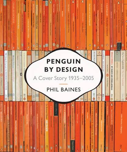 Image of Penguin by Design: A Cover Story 1935-2005