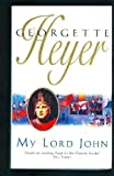 My Lord John, Georgette Heyer, 0553248758