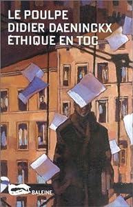 vignette de 'Ethique en toc (Didier Daeninckx)'