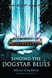 alison goodman - Singing the Dogstar Blues