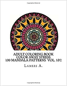 Amazon.com: Adult Coloring Book: Color Away Stress 100 ...