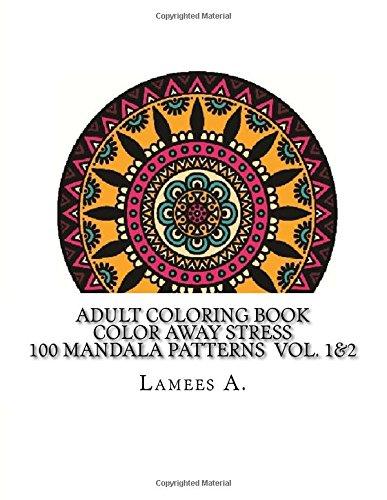 adult-coloring-book-color-away-stress-100-mandala-patterns-vol-1-2-adult-coloring-books
