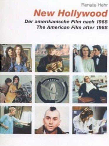 New Hollywood. Der amerikanische Film nach 1968: The American Film After 1968