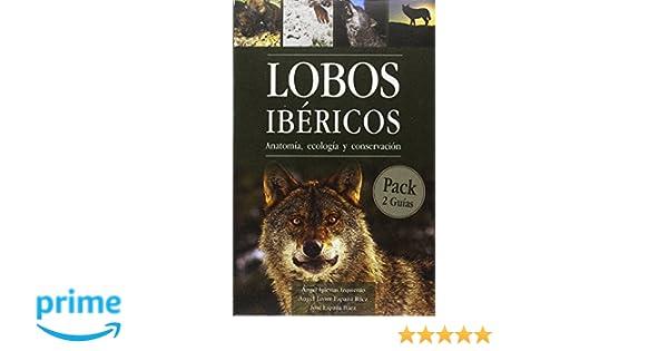 LOBOS IBÉRICOS ANATOMÍA, ECOLOGÍA Y CONSERVACIÓN: 2: Amazon.es ...