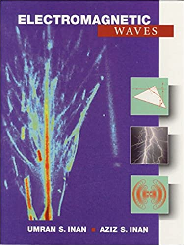 Electromagnetic waves umran s inan aziz inan 9780201361797 electromagnetic waves 1st edition fandeluxe Choice Image