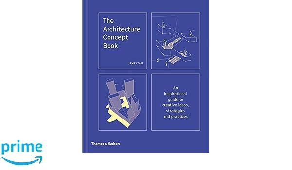 amazon com the architecture concept book 9780500343364 james