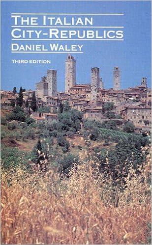 The Italian City Republics by Daniel Waley (9-May-1988)