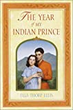 img - for The Year of My Indian Prince book / textbook / text book