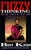 Fuzzy Thinking, Bart Kosko, 1562828398