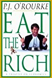 Eat the Rich, P. J. O'Rourke, 0871137194