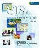 GIS for Everyone, David Davis, 1879102498