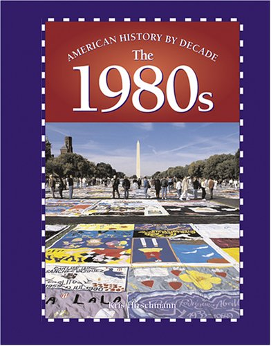 American History by Decade - The 1980s PDF