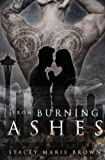 """""""From Burning Ashes Collector Series, Book 4 (Volume 4)"""" av Stacey Marie Brown"""