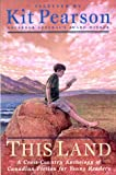 img - for This Land : A Cross-Country Anthology of Canadian Fiction for Young Readers book / textbook / text book