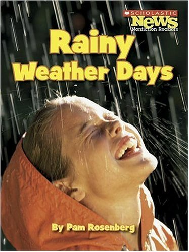 Download Rainy Weather Days (Scholastic News Nonfiction Readers) PDF