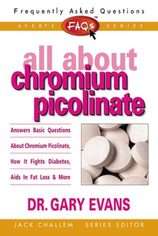 FAQs All about Chromium Picolinate (Frequently Asked Questions)