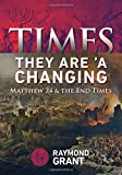 Times - They Are 'A Changing: Matthew 24 & the