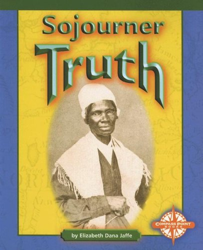 Sojourner Truth (Compass Point Early Biographies series)