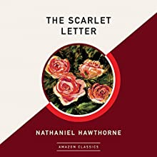 The Scarlet Letter Audiobook by Nathaniel Hawthorne Narrated by Dick Hill