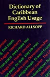 img - for The Dictionary of Caribbean English Usage book / textbook / text book