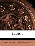 Essais, Michel de Montaigne and Pierre Coste, 1246222310