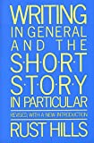 Writing in General and the Short Story in Particular, L. Rust Hills, 0395442680