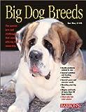 Large Dog Breeds, Dan Rice D.V.M., 0764116495