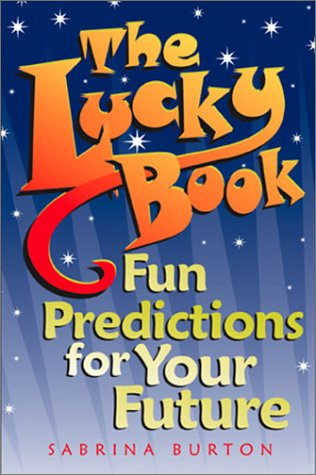 Books : The Lucky Book: Fun Predictions For Your Future
