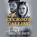 The Cuckoo's Calling Hörbuch von Robert Galbraith Gesprochen von: Robert Glenister