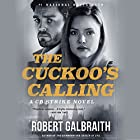 The Cuckoo's Calling Audiobook by Robert Galbraith Narrated by Robert Glenister