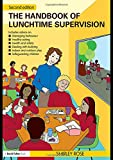 The Handbook of Lunchtime Supervision