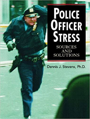 Book Police Officer Stress: Sources and Solutions by Dennis J. Stevens (2007-03-24)