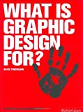 What is Graphic Design For? (Essential Design Handbook)