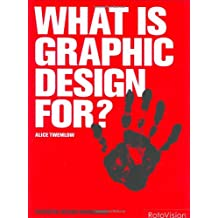 What is Graphic Design For? (Essential Design Handbook)