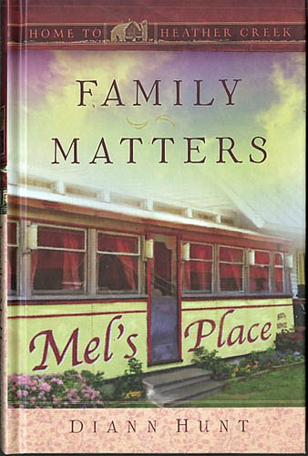 Family Matters (Home to Heather Creek)