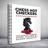 Chess Not Checkers: Field Guide & Workbook