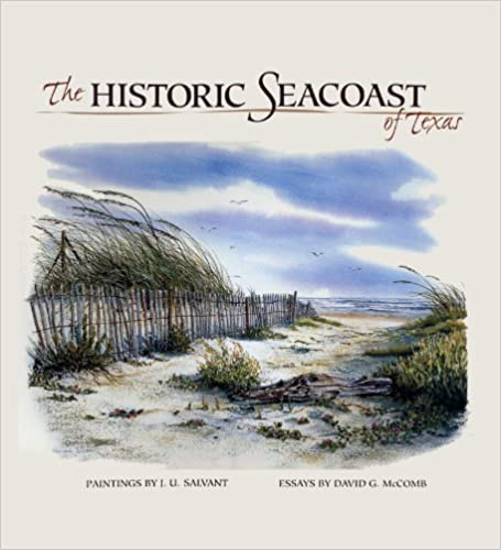 The Historic Seacoast of Texas