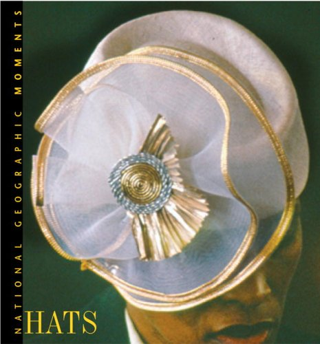 National Geographic Moments: Hats