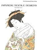 Japanese Textile Designs, Ming-Ju Sun, 0880450851