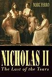 Nicholas II, Marc Ferro, 0195093828