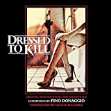Dressed To Kill (Remastered Original Soundtrack)