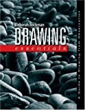 Drawing Essentials: A Guide to Drawing from Observation by Rockman, Deborah published by Oxford University Press, USA (2008)