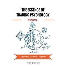 The essence of trading psychology in one skill