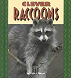 Clever Raccoons, Kristin L. Nelson, 082253763X