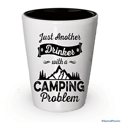 Camping Shot Glass - Just Another Drinker with a Camping Problem (1)