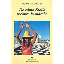 de Como Stella Recobro La Marcha (Spanish Edition)