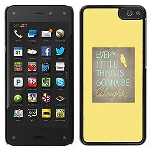 // PHONE CASE GIFT // Duro Estuche protector PC Cáscara Plástico Carcasa Funda Hard Protective Case for Amazon Fire Phone / Motivational Positive Yellow Bird /